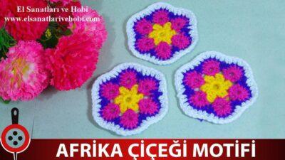 Afrika Çiçeği Motifi Nasıl Yapılır ?